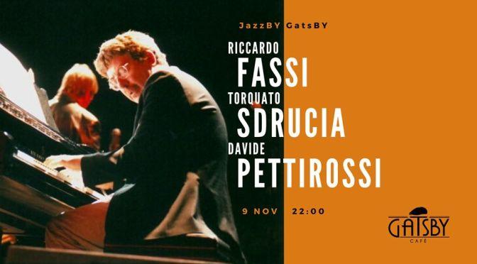 """9 novembre 2019 """"Jazz by Gatsby: Riccardo Fassi New Organ Trio"""" al Gatsby Cafè"""