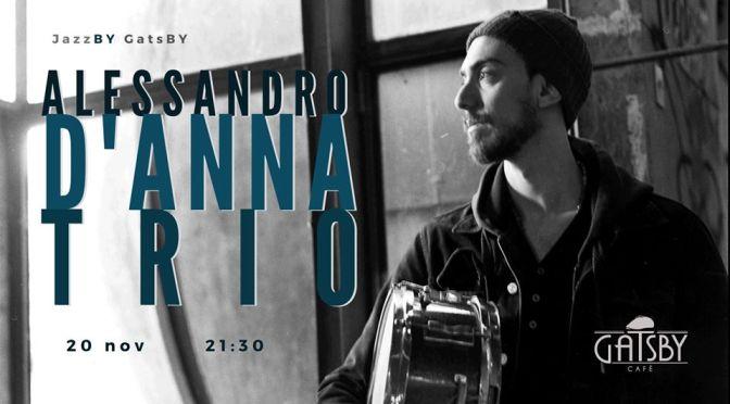"""20 novembre 2019 """"Jazz by Gatsby: Alessandro D'Anna Trio"""" al Gatsby Cafè"""