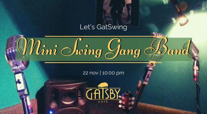 """22 novembre 2019 """"Let's GatSwing! – Mini Swing Gang Band"""" al Gatsby Cafè"""