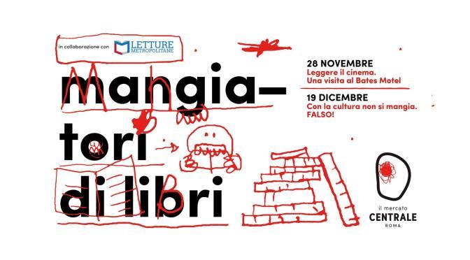 """28 novembre 2019 """"Mangiatori di libri"""" al Mercato Centrale"""