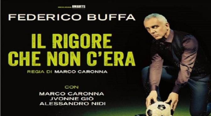 """25 novembre 2019 """"Il rigore che non c'era"""" al Teatro Brancaccio"""