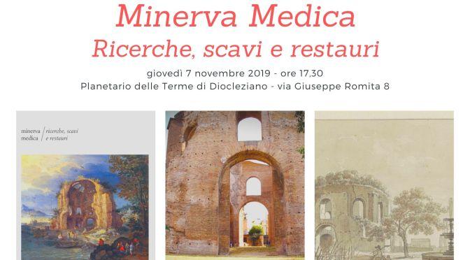 """7 novembre 2019 presentazione del volume """"Minerva Medica – Ricerche, scavi e restauri"""" al Planetario delle Terme di Diocleziano"""
