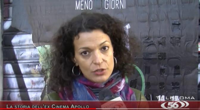 Servizio televisivo sulla storia dell'ex cinema Apollo andato in onda l'8 novembre 2019 su Teleroma 56