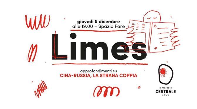 """5 dicembre 2019 Presentazione del nuovo numero di Limes """"Cina-Russia, la strana coppia"""" al Mercato Centrale"""