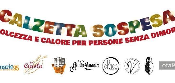 """22 dicembre 2019 – 6 gennaio 2020 iniziativa di solidarietà """"Calzetta Sospesa"""""""