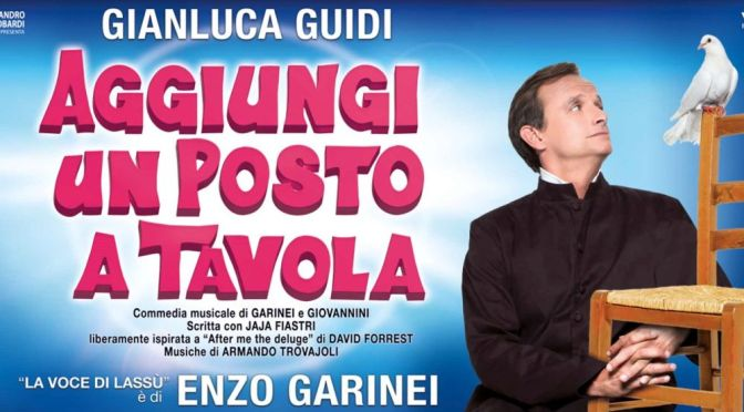 "18 dicembre 2019 – 6 gennaio 2020 ""Aggiungi un posto a Tavola"" al Teatro Brancaccio"