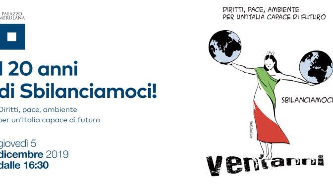 """5 dicembre 2019 """"Sbilanciamoci"""" festeggia i 20 anni al Palazzo Merulana"""