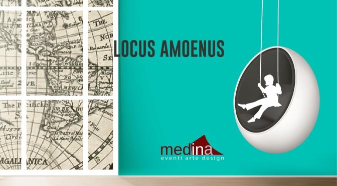 """10 – 23 gennaio 2020 """"Locus Amoenus"""" Mostra d'arte contemporanea allo Studio Medina"""
