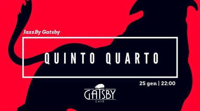 "25 gennaio 2020 ""Jazz by Gatsby – Quinto Quarto 2020"" al Gatsby Cafè"