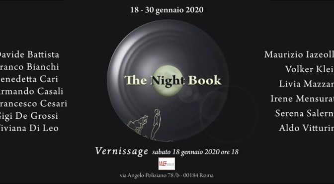 "18 – 30 gennaio 2020 ""The Night Book"" Mostra fotografica al Muef ArtGallery"