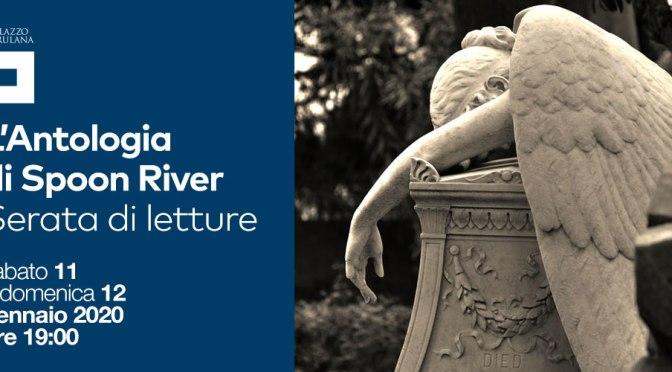 """11/12 gennaio 2020 """"L'Antologia di Spoon River – Serate di letture"""" al Palazzo Merulana"""