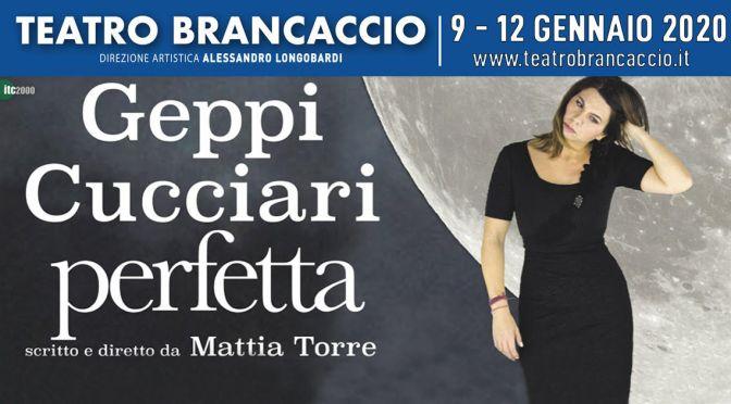 "9 – 12 gennaio 2020 ""Perfetta"" al Teatro Brancaccio"