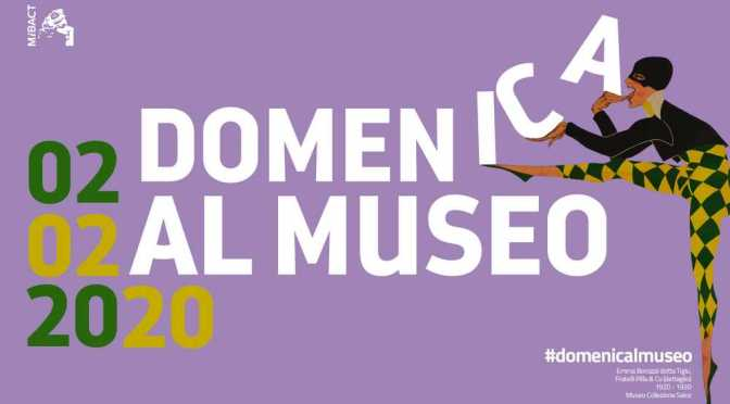 2 febbraio 2020 #Domenicalmuseo musei statali e civici gratis per tutti