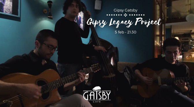 "5 febbraio 2020 ""Gipsy Gatsby: Gipsy Legacy Project"" al Gatsby Cafè"