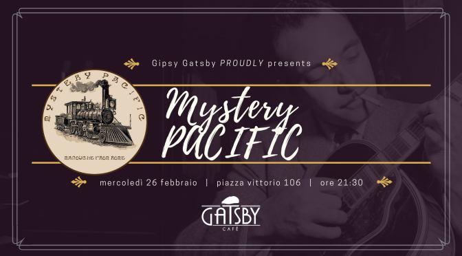 """26 febbraio 2020 """"Gipsy Gatsby: Mystery Pacific"""" al Gatsby Cafè"""