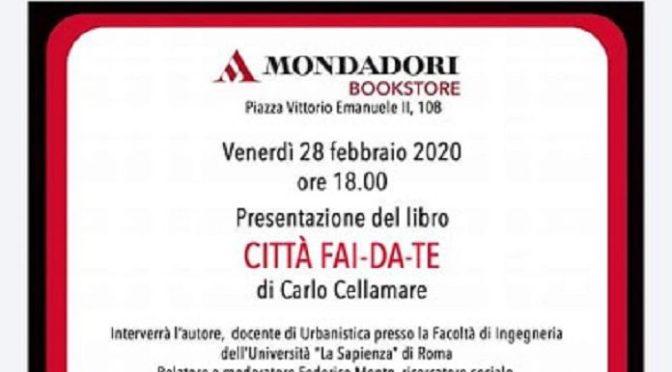 """28 febbraio 2020 Presentazione del libro """" Città fai-da-te"""" al Mondadori Bookstore"""