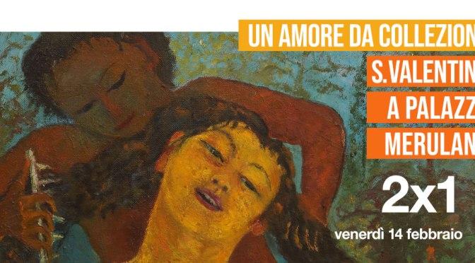"""14 febbraio 2020 """"Un amore da collezione"""" a Palazzo Merulana"""