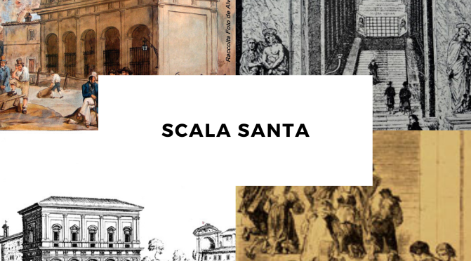 La Scala Santa non solo luogo di culto ma anche eccezionale monumento storico e artistico