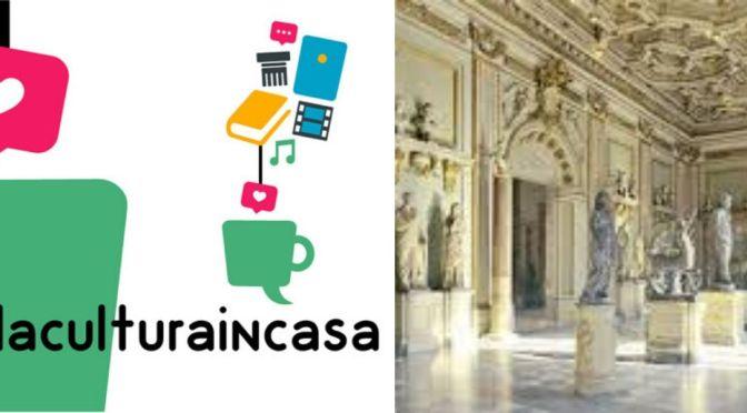 #iorestoacasa #LaCulturaInCasa Il ricco calendario di visite virtuali ed eventi on line fino al 5 aprile 2020