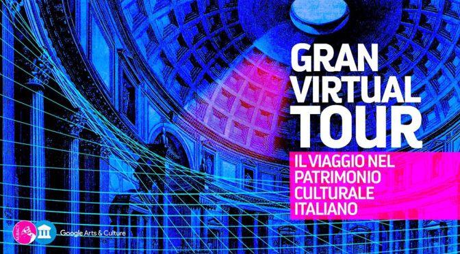 """Domenica 5 aprile 2020 """"Gran Virtual Tour"""" del Patrimonio Culturale"""