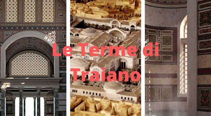 """""""Le Terme di Traiano e la città ritrovata"""" video realizzato dalla Sovrintendenza Capitolina  ai Beni Culturali"""