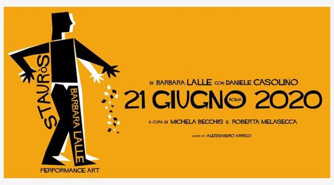 """21 giugno 2020 """"Stauròs"""" Performance di Barbara Lalle. Percorso di 12 km con partenza da Piazza Vittorio e arrivo a Piazza Largo Terzo Millennio"""