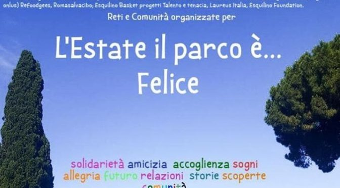 """""""L'Estate il Parco è Felice"""" attività per bambini dal 15 giugno al 15 settembre 2020 al Parco di via Carlo Felice"""