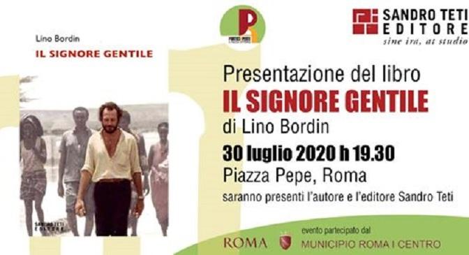 """30 luglio 2020 Presentazione del libro """"Il signore gentile"""" a Piazza pepe"""
