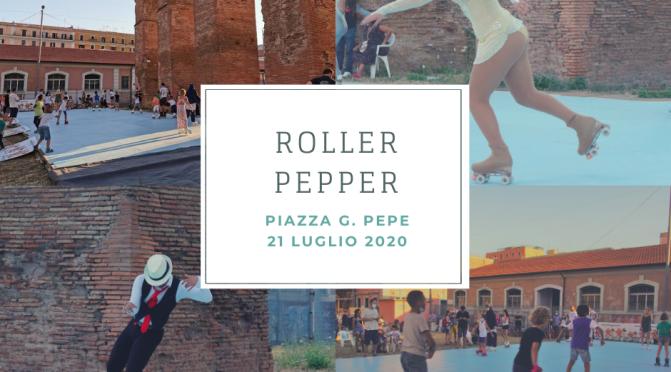 """""""Roller Pepper"""" un altro bel pomeriggio a Piazza Pepe trascorso all'insegna del gioco e dello sport"""