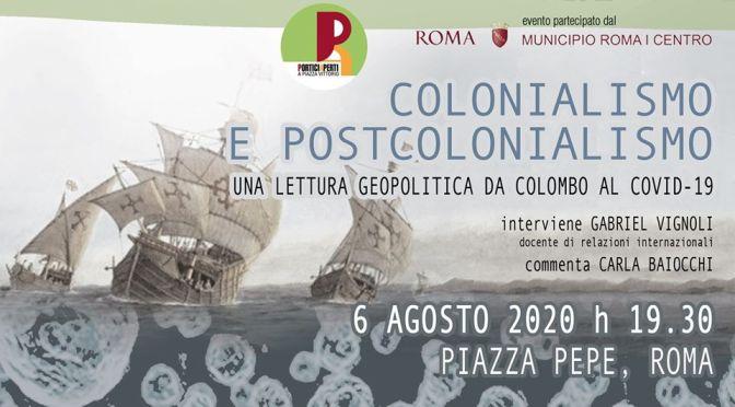 6 agosto 2020 Conferenza sul Colonialismo e Postcolonialismo a Piazza Pepe