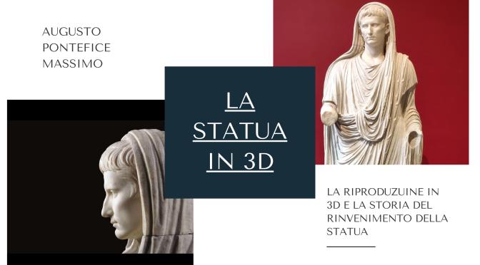 la statua di Augusto nelle vesti di Pontefice Massimo come non l'avete mai vista e la storia del suo rinvenimento