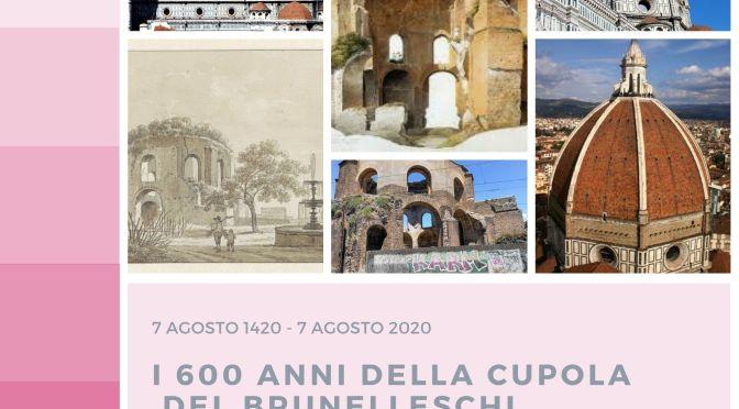 7 agosto 2020: Gemellaggio virtuale tra il cd. Tempio di Minerva Medica e la cupola del Brunelleschi del Duomo di Firenze in occasione del suo 600° anniversario