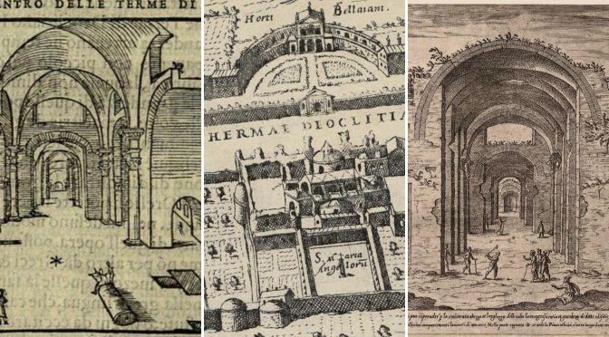 Le trasformazioni delle Terme di Diocleziano