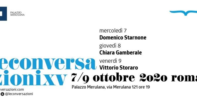 """7 – 9 ottobre 2020 """"Le Conversazioni 2020 – XV edizione"""" al Palazzo Merulana"""