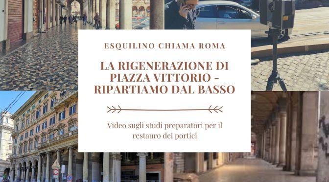 """""""La rigenerazione di Piazza Vittorio – ripartiamo dal basso"""" un video di """"Esquilino chiama Roma"""""""