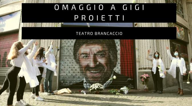Omaggio del Teatro Brancaccio a GiGi Proietti