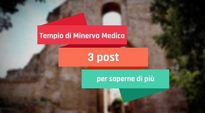 In attesa di poter visitare di nuovo il cd. Tempio di Minerva Medica qualche notizia in più a cura della Soprintendenza speciale archeologia belle arti e paesaggio di Roma