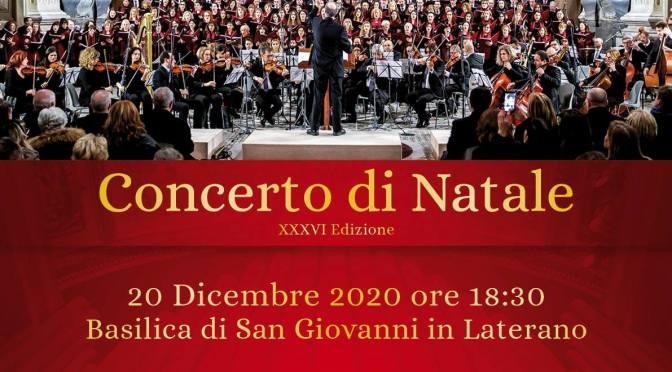 20 dicembre 2020 Concerto di Natale nella Basilica di San Giovanni in Laterano in diretta televisiva e in streaming