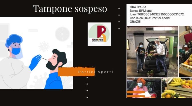 """""""Portici Aperti"""" lancia la campagna  """"Tampone Sospeso"""""""