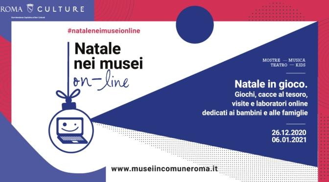 """26 dicembre 2020 – 6 gennaio 2021 """"Natale nei Musei online"""""""
