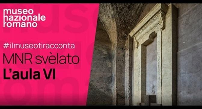 Il Museo Nazionale Romano svelato: L'aula VI delle Terme di Diocleziano
