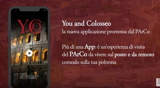 """""""Y&Co"""" la nuova App del Parco Archeologico del Colosseo scaricabile gratuitamente da gennaio"""
