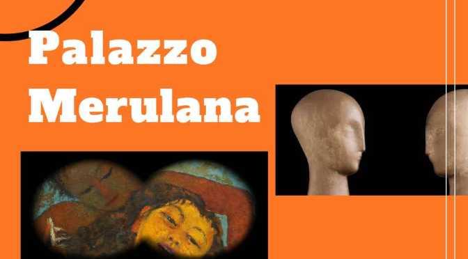 Il Palazzo Merulana in attesa della riapertura dei Musei . TG3 Lazio GrandArte e XVI Edizione della Giornata del Contemporaneo