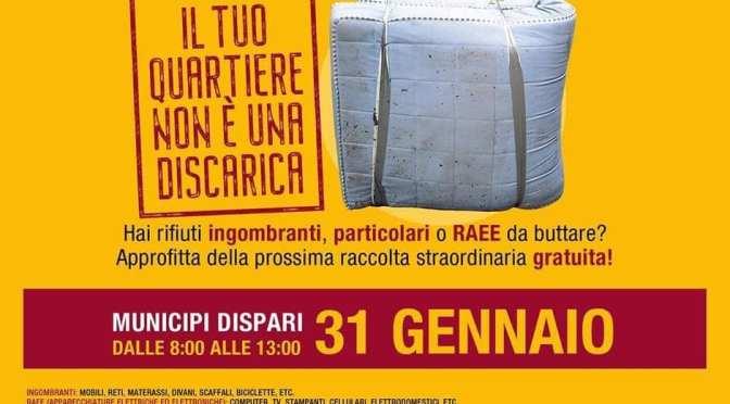 31 gennaio 2021 Raccolta straordinaria gratuita dei rifiuti ingombranti nel I Municipio