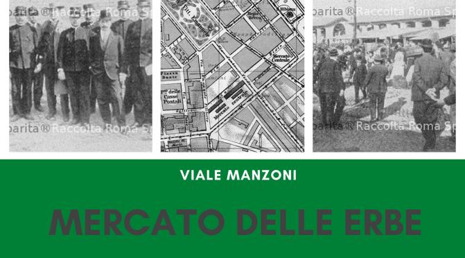 Il Mercato delle Erbe a viale Manzoni