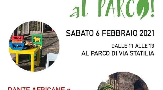 """6 febbraio 2021 """"Ritroviamoci al Parco"""" Parco di via Statilia"""