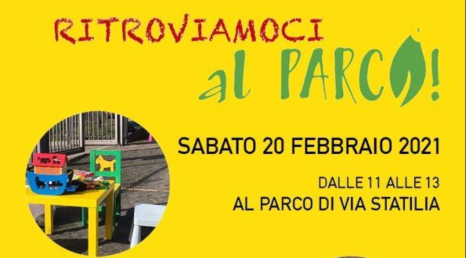"""20/02/21 """"Ritroviamoci al parco"""" Parco di Via Statilia"""