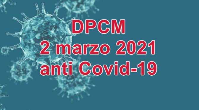 Il DPCM del 2 marzo 2021: le infografiche e il testo originale con le nuove disposizioni anti contagio