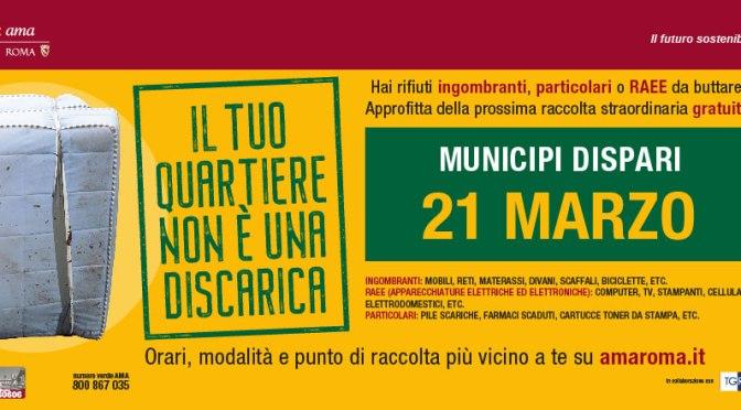 21 marzo 2021 Raccolta straordinaria gratuita dei rifiuti ingombranti nel I Municipio