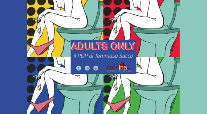 "16-29 aprile 2021 ""Adults only"" allo Studio Medina"